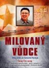Milovaný vůdce - Můj útěk ze Severní Koreje