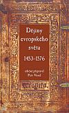 Dějiny evropského světa (1453–1576)