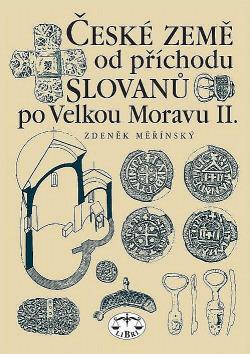České země od příchodu Slovanů po Velkou Moravu II.