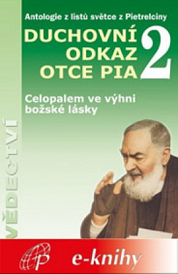 Duchovní odkaz otce Pia 2 obálka knihy