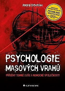 Psychologie masových vrahů obálka knihy