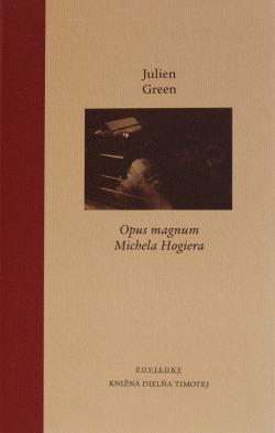 Opus magnum Michela Hogiera obálka knihy