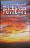 Velká encyklopedie Ericha von Dänikena - Fantastické perspektivy lidstva