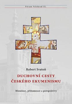 Duchovní cesty českého ekumenismu obálka knihy