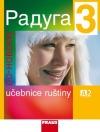 Raduga po-novomu 3 - učebnice ruštiny A2