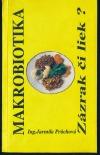 Makrobiotika, zázrak či liek?