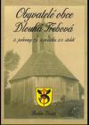 Obyvatelé obce Dlouhá Třebová 2. poloviny 19. a počátku 20. století