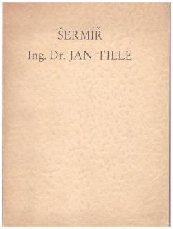 Šermíř Ing. Dr. Jan Tille