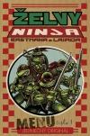 Želvy Ninja: Menu číslo 1: Jedinečný originál