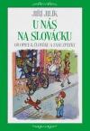 U nás na Slovácku : od opice k člověku a zase zpátky