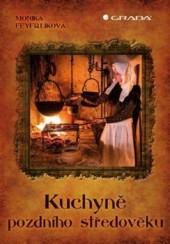 Kuchyně pozdního středověku obálka knihy