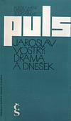 Drama a dnešek