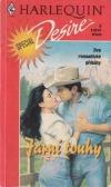 Jarní touhy: Tvrdohlavá rančerka / Konstanta lásky