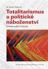 Totalitarismus a politické náboženství - Intelektuální historie