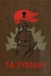 Za svobodu (Obrázková kronika Československého revolučního hnutí na Rusi, 1914-1920)