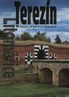 Terezín, Litoměřice - Místa utrpení a hrdinství