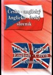 Česko - anglický / Anglicko - český slovník obálka knihy