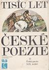 Tisíc let české poezie II - Česká poezie XIX.století