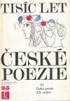 Tisíc let české poezie III - Česká poezie XX. století