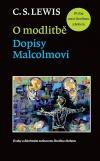 O modlitbě: Dopisy Malcolmovi. Dialog mezi člověkem a Bohem