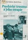 Psychické trauma a jeho terapie (PTSD)