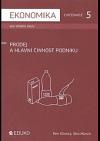 Ekonomika cvičebnice 5 pro střední školy - prodej a hlavní činnost podniku