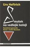 Smutek na vedlejší koleji - Nacistická genocida Romů v české literatuře