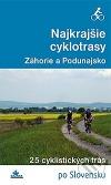 Najkrajšie cyklotrasy - Záhorie a Podunajsko
