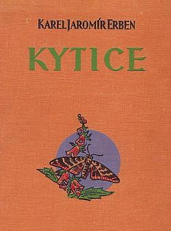 Kytice z básní Karla Jaromíra Erbena : úplné vydání