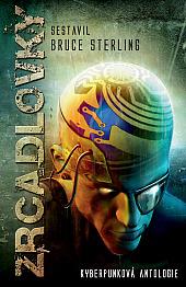 Zrcadlovky – Kyberpunková antologie