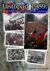 Listopad 1989. Proletariát spoutaný sametovou trikolórou