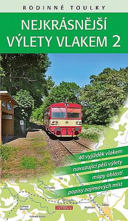 Nejkrásnější výlety vlakem 2 obálka knihy