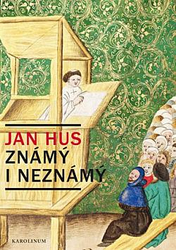 Jan Hus známý i neznámý obálka knihy