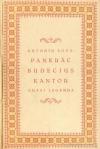 Pankrác Budecius, kantor
