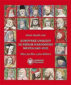Husovské unikáty ze sbírek Národního muzea (1415–2015) obálka knihy
