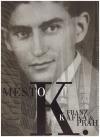 Město K.:  Franz Kafka & Praha