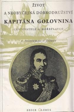 Život a neobyčejná dobrodružství kapitána Golovnina, cestovatele a mořeplavce