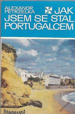 Jak jsem se stal Portugalcem