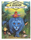 Mýty a legendy - Vlky, Draky, Bájne zvieratá