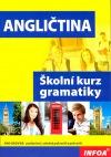 Angličtina -- Školní kurz gramatiky