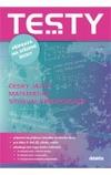 Testy příprava na střední školy -- Český jazyk Matematika Studijní předpoklady