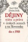 Dějiny státu a práva v českých zemích a na Slovensku do r. 1918