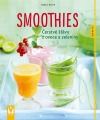 Smoothies - Čerstvé šťávy z ovoce a zeleniny