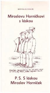 Miroslavu Horníčkovi s láskou