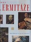 Obrazy z Ermitáže.Malířství 17. a 18.století