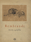 Rembrandt – kresby a grafika