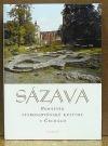 Sázava - Památník staroslověnské kultury v Čechách