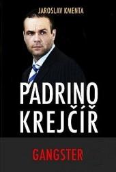 Padrino Krejčíř - Gangster obálka knihy