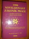 Novelizovaný zákoník práce s komentářem 1996