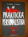 Praktická personalistika - zaměstnanec, zaměstnavatel, stát, vztahy, práva, povinnosti